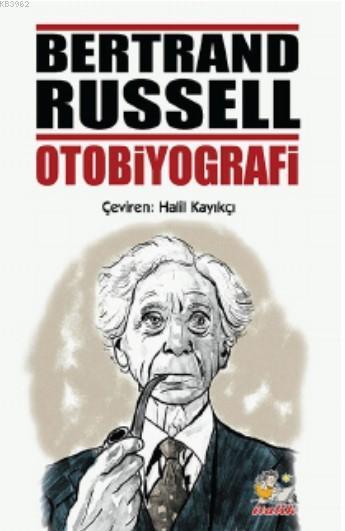 Bertrand Russel Otobiyografi