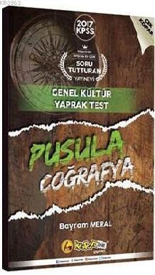 2017 KPSS Pusula Genel Kültür Coğrafya Çek Kopar Yaprak Test