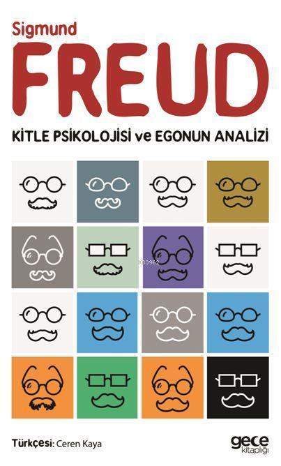 Kitle Psikolojisi ve Egonun Analizi
