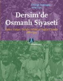 Dersimde Osmanlı Siyaseti