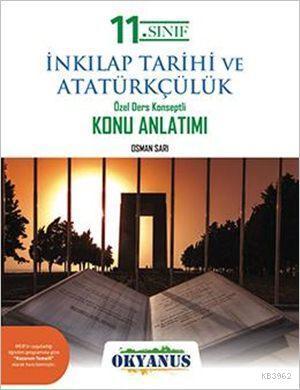 11. Sınıf T.C. İnkılap Tarihi ve Atatürkçülük Özel Ders Konseptli Konu Anlatımı