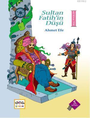 Sultan Fatih'in Düşü