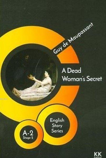 A Dead Woman's Secret - English Story Series; A - 2 Stage 2