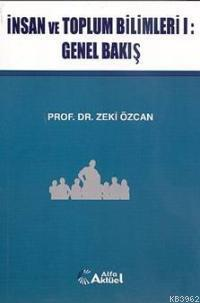 İnsan ve Toplum Bilimleri 1 - Genel Bakış