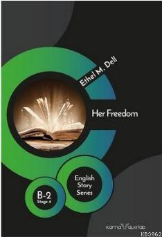 Her Freedom - Stage 4 B-2; English Story Series