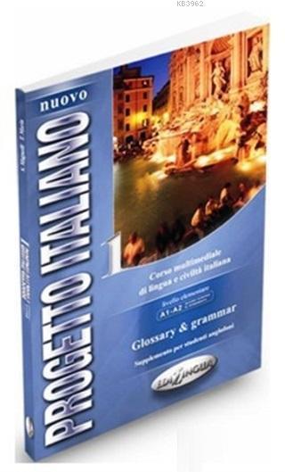 Nuovo Progetto Italiano 1 Glossary - Grammar (İtalyanca Temel ve Orta-Alt Seviye)