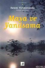 Maya ve Yanılsama