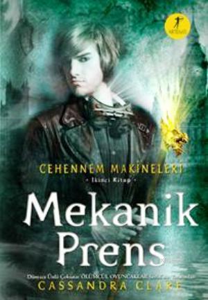 Mekanik Prens; Cehennem Makineleri 2. Kitap