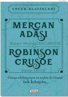 Mercan Adası - Robinson Crusoe; Çocuk Klasikleri