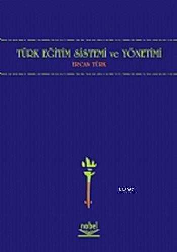 Türk Eğitim Sistemi ve Yönetimi