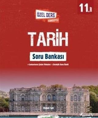 11.Sınıf Tarih Özel Ders Konseptli Soru Bankası 2019