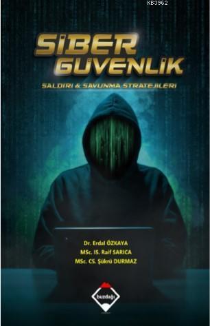 Siber Güvenlik: Saldırı ve Savunma Stratejileri (Renkli Baskı - Büyük Boy)