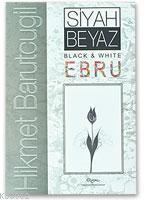 Siyah Beyaz Ebru