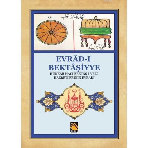 Evrâd-ı Bektâşiyye; Hünkâr Hacı Bektâş-ı Veli Hz.Evrâdı