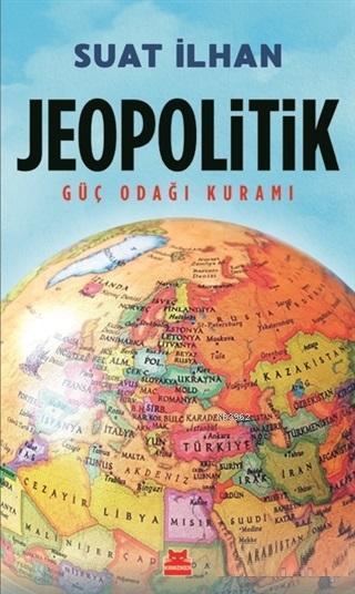 Jeopolitik; Güç Odağı Kuramı