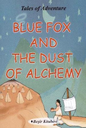 Blue Fox And The Dust Of Alchemy