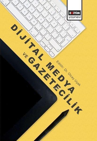 Dijital Medya ve Gazetecilik