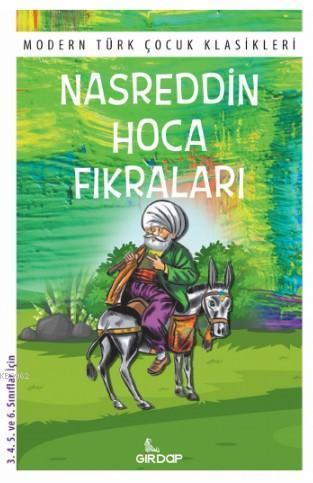 Nasreddin Hoca Fıkraları; Modern Türk Çocuk Klasikleri