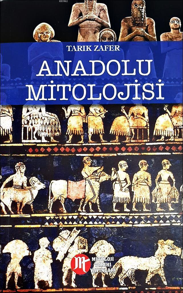 Anadolu Mitolojisi