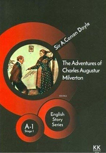 The Adventures of Charles Augustur Milverton - English Story Series; A - 1 Stage 1