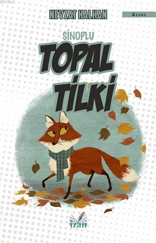 Sinoplu Topal Tilki