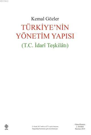 Türkiye'nin Yönetim Yapısı; (T.C İdari Teşkilatı)