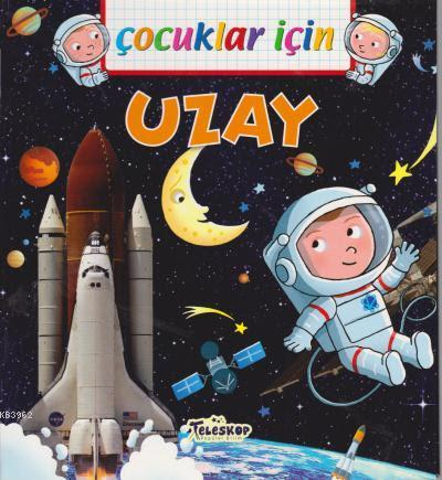 Çocuklar İçin - Uzay