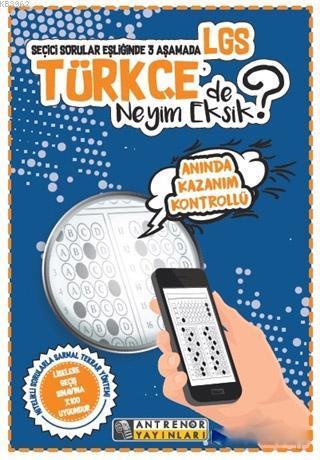 Seçici Sorular Eşliğinde 3 Aşamada LGS Türkçe'de Neyim Eksik?