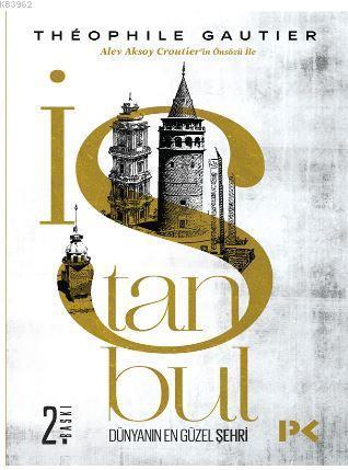 İstanbul; Dünyanın En Güzel Şehri