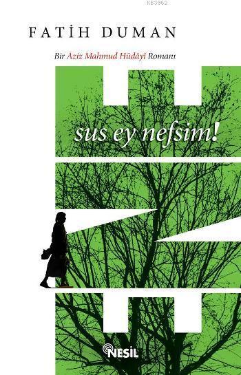 Ene; Bir Aziz Mahmud Hüdâyî Romanı