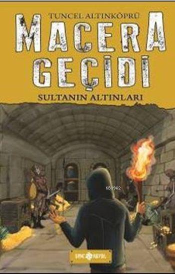 Macera Geçidi (Ciltli); Sultanın Altınları