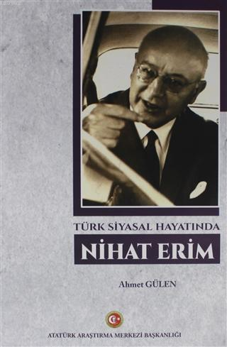Türk Siyasal Hayatında Nihat Erim