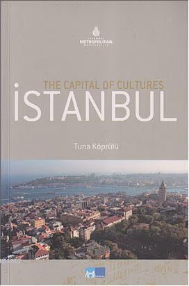 The Capital of Cultures| İstanbul