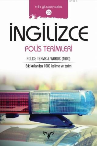 İngilizce Polis Terimleri; Police Terms - Words