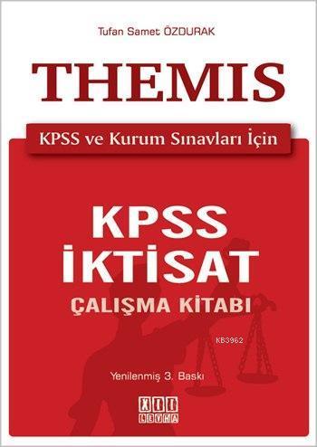 Themis - KPSS İktisat Çalışma Kitabı; KPSS ve Kurum Sınavları İçin