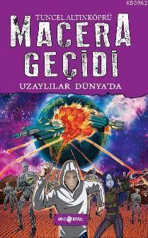 Uzaylılar Dünya'da; Macera Geçidi 11