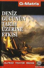 Deniz Gücünün Tarih Üzerine Etkisi