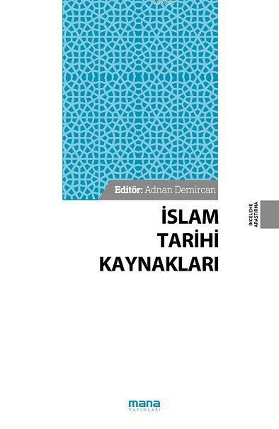 İslam Tarihi Kaynakları