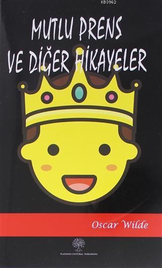 Mutlu Prens ve Diğer Hikayeler