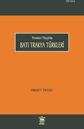 Batı Trakya Türkleri; Yirminci Yüzyılda