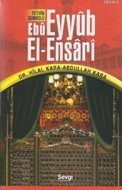 Fethin Sembolu Ebu Eyyüp El-Ensari