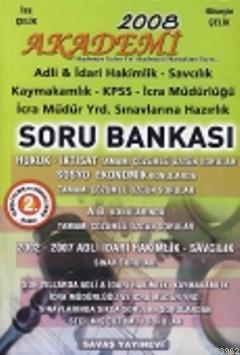 Akademi 2008 & Hakimlik KPSS Kaymakamlık İcra Müdürlüğü Soru Bankası