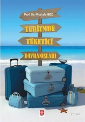 Turizmde Tüketici Davranışları