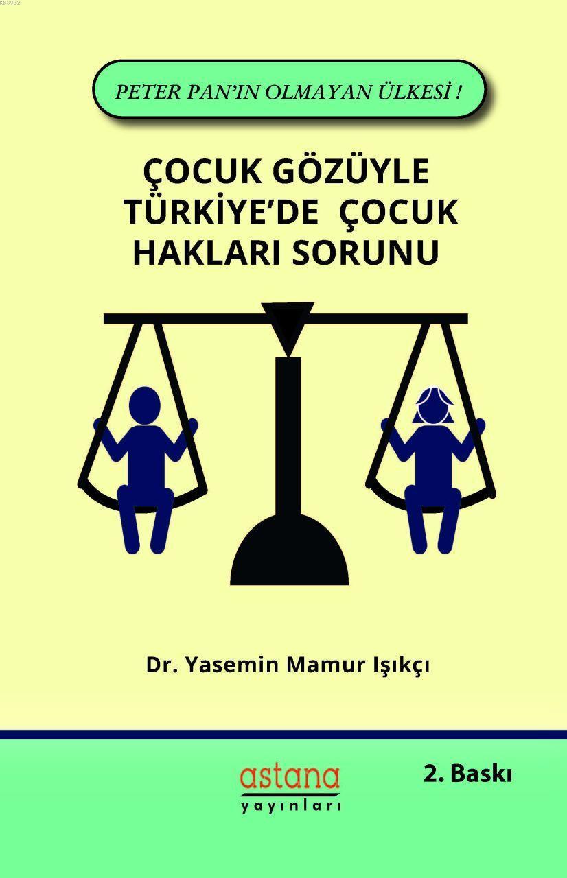 Çocuk Gözüyle Türkiye'de Çocuk Hakları Sorunu