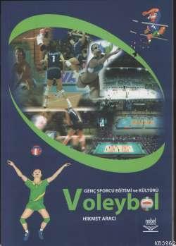 Voleybol; Genç Sporcu Eğitimi ve Kültürü