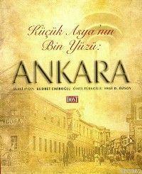 Küçük Asya'nın Bin Yüzü: Ankara
