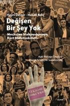 Değişen Bir Şey Yok Meclisten Mahpushaneye Kürt Milletvekilleri