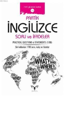 Pratik İngilizce Soru ve İfadeler; Prajtical Questions ve Statements