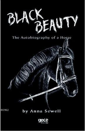 Black Beauty; An Autobiography of a Horse