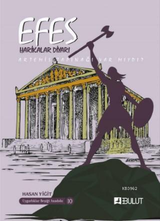 Uygarlıklar Beşiği Anadolu Dizisi 10 / Efes / Harikalar Diyarı (; Artemis Tapınağı Varmıydı